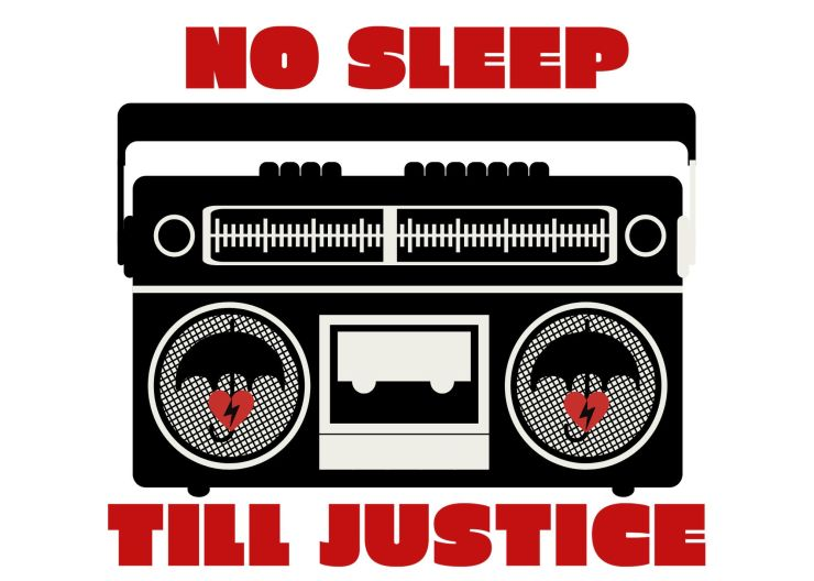no sleep til justice
